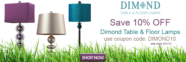 Save 10% Off Dimond Table and Floor Lamps!